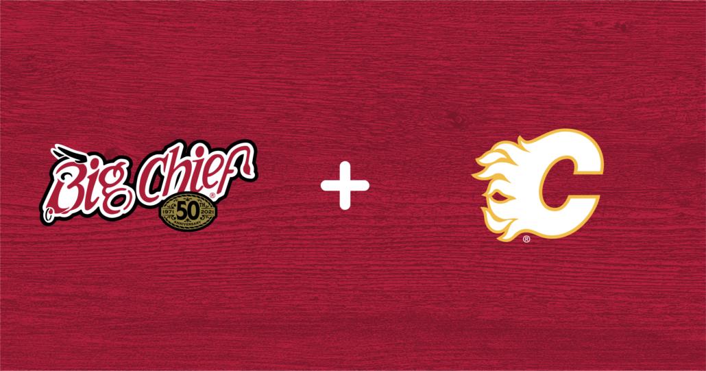 Big Chief and Calgary Flames PArtnership